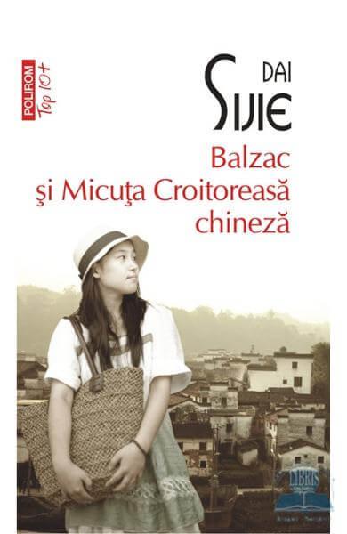 Dai Sijie, Balzac şi Micuţa Croitoreasă chineză