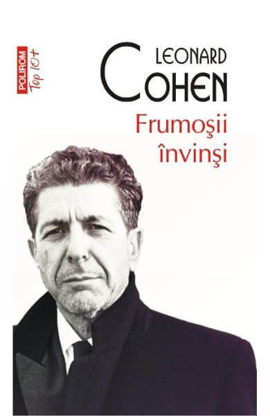 Leonard Cohen, Frumoşii învinşi