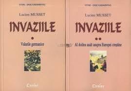 Lucien Musset, Invaziile