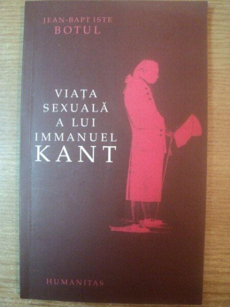 Jean-Baptiste Botul, Viaţa sexulă a lui Immanuel Kant