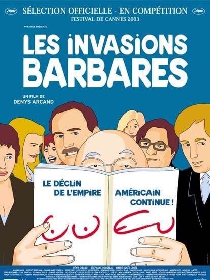 Les Invasions barbares – Invaziile barbare – Invaziile barbare