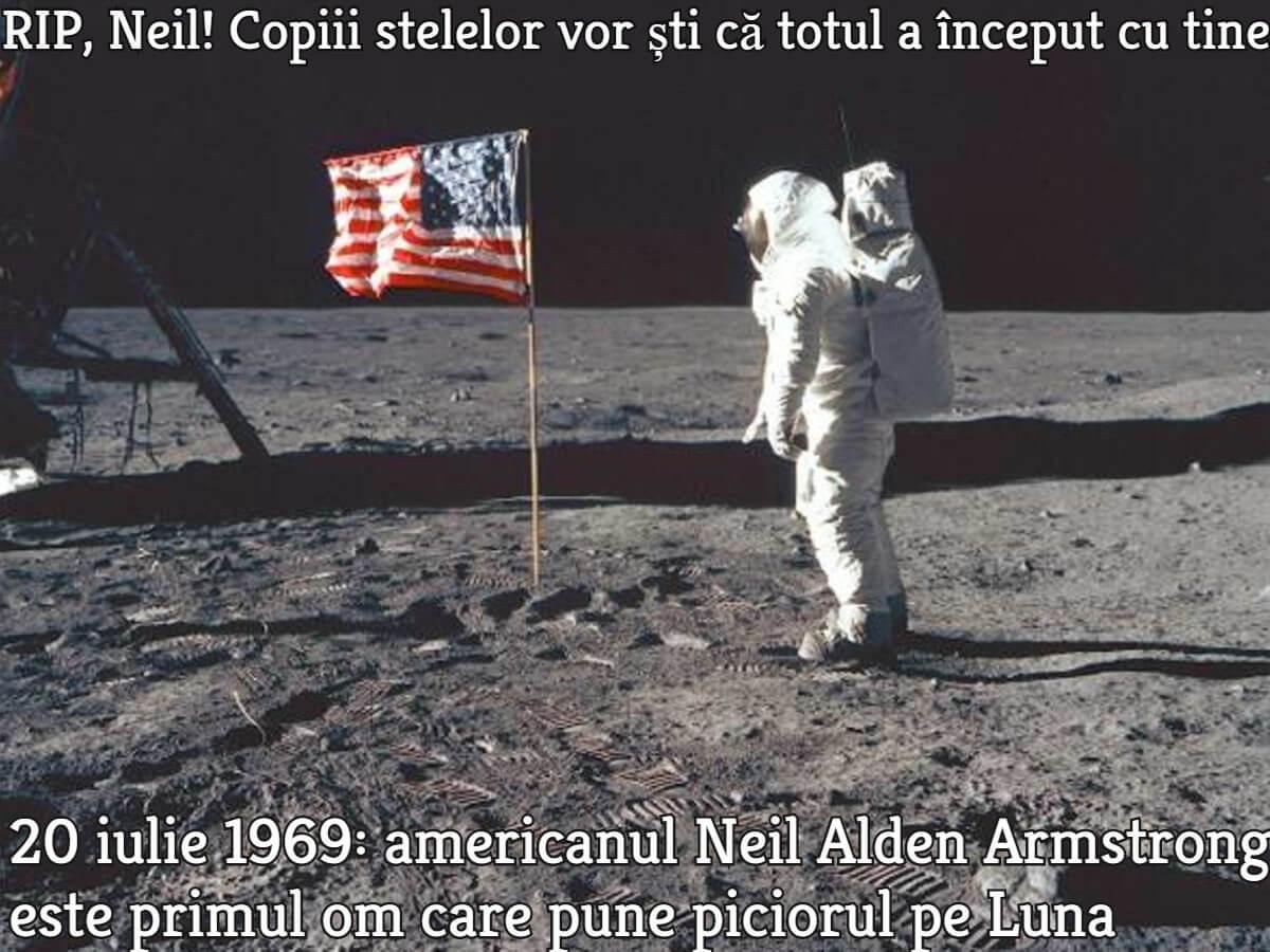 Americanul Neil Alden Armstrong, primul om care a pus piciorul pe Luna