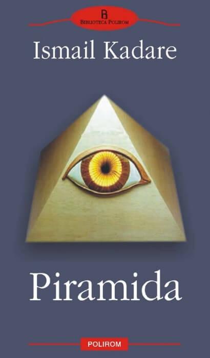Ismail Kadare, Piramida