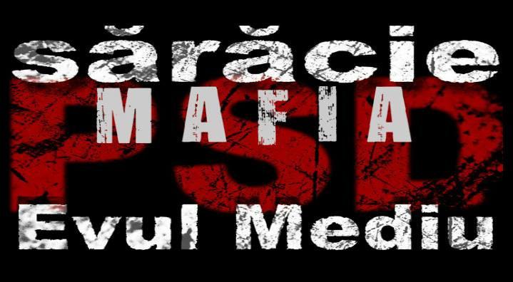 PSD = saracie, mafia, Evul Mediu