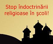 Stop indoctrinarii religioase